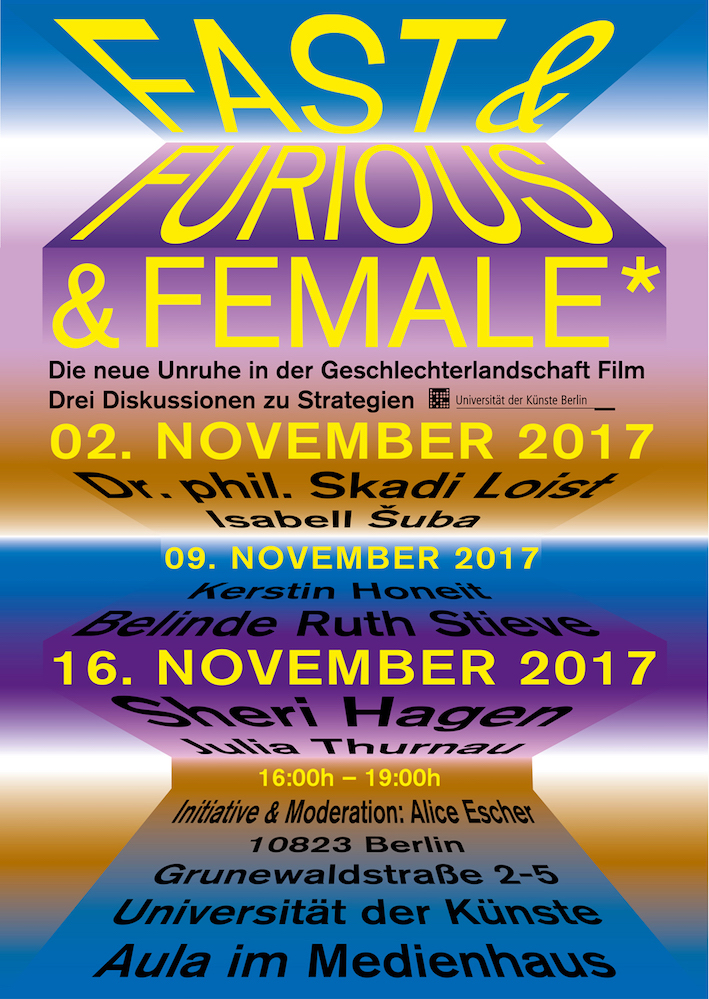 Kerstin Honeit – News: Fast & Furious & Female – UdK Berlin